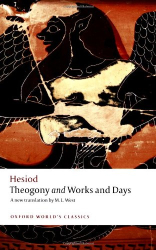 Hesiod: Theogony and Works and Days (Oxford World's Classics)