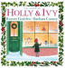 Rumer Godden: The Story of Holly and Ivy