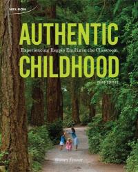 Susan Fraser: Authentic Childhood: Experiencing Reggio Emilia in the Classroom