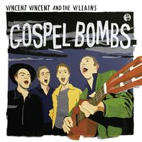 Vincent Vincent And The Villains - Sweet Girlfriend
