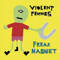 Violent Femmes - Positively 4th Street