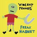 Violent Femmes - Positively 4th Street