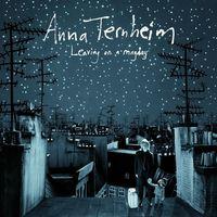 Anna Ternheim - What Have I Done