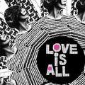 Love is All-Talk Talk Talk Talk