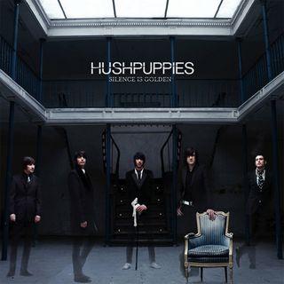 Hushpuppies - Lost Organ