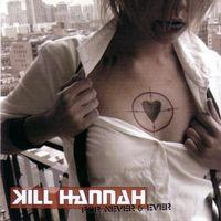 Kill Hannah - Kennedy