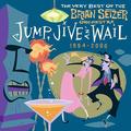 Brian Setzer Orchestra - Jump, Jive & Wail