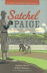 James Sturm: Satchel Paige: Striking Out Jim Crow