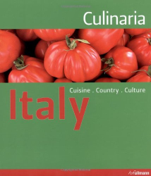 : CULINARIA ITALY (Relaunch): Country. Cuisine. Culture.