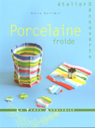 : Porcelaine froide