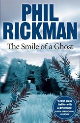 Rickman, Phil: The Smile of a Ghost (Merrily Watkins Mysteries)