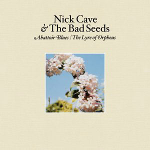 Nick Cave - Abattoir Blues -05 - there she goes, my beautiful world