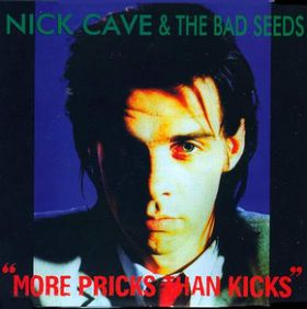Nick Cave & The Bad Seeds-More Pricks Than Kicks-11-These Boots Are Made for Walking
