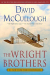 David McCullough: The Wright Brothers