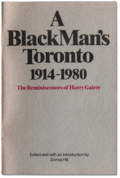 A Black Man's Toronto by Harry Gairey