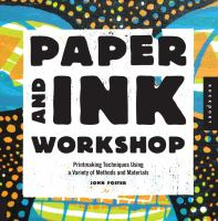 Paper and Ink Workshop by John Foster