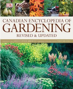 Canadian Encyclopedia of Gardening by Christopher Brickell and Trevor Cole