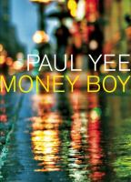 Money Boy by Paul Yee
