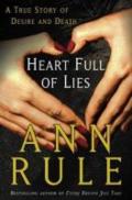 Heart Full of Lies by Ann Rule