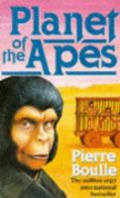 The Planet of the Apes by Pierre Boulle