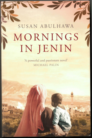 Susan Abulhawa, Mornings in Jenin (London: Bloomsbury, 20103). BL H.2010/.7013. Also available digitally in the British Library reading rooms ELD.DS.100960.