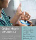 Global health informatics : principles of ehealth and mhealth to improve quality of care