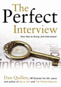 The perfect interview : your key to acing job interviews!
