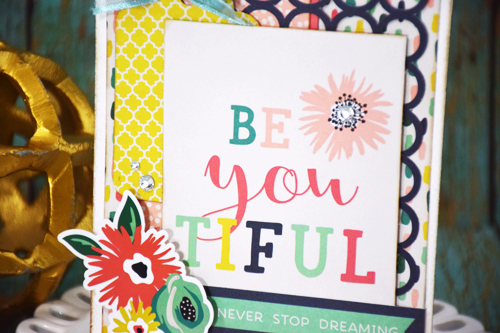 "Be YOUtiful card by Tya Smith for #EchoParkPaper with the ""Just Be You"" Collection kit"