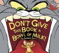 Book Cover: Don't Give This Book a Bowl of Milk