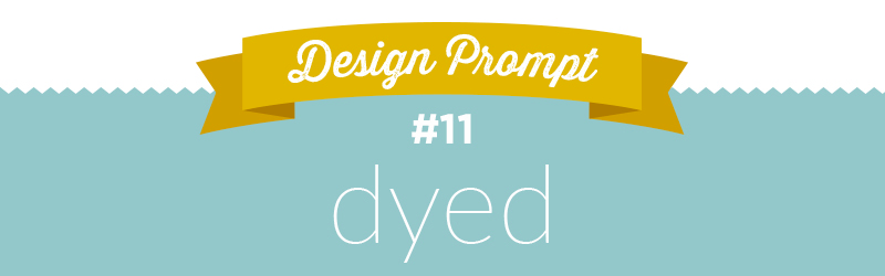 Design-A-Day SpoonChallenge Day 11: Dyed